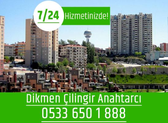 Ankara Dikmen Çilingir Anahtarcı Servisi 0533 650 1 888